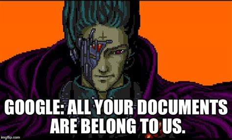All Your Base Are Belong To Us Meme - all your base imgflip