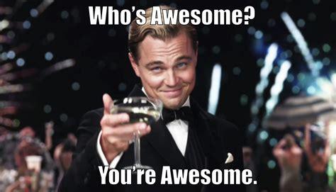 awesome memes whos awesome meme whos awesome meme www imgkid the image kid has it