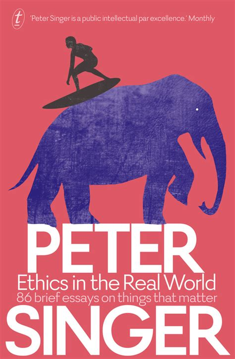and the things that matter books ethics in the real world 87 brief essays on things that