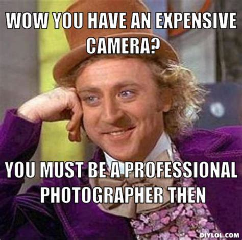 Photography Meme - hiring a photographer what you are actually paying for