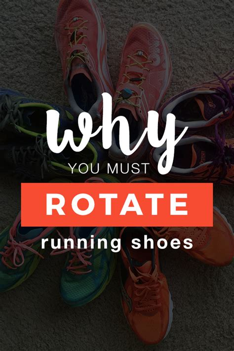 why you must be a with shoes like that why you must rotate running shoes runtothefinish