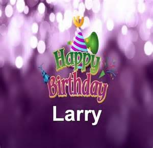 Birthday larry browse our great collection of happy birthday larry