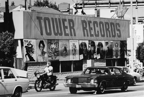 Records La The Rise And Fall Of Tower Records Flashbak