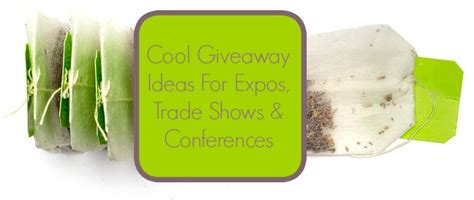 Blog Giveaway Ideas - cool giveaway ideas for expos trade shows and conferences live love bean