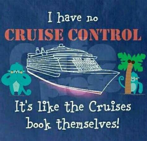 Crusie On Being A Quote by Vacation Cruise Quotes Vacations Travel