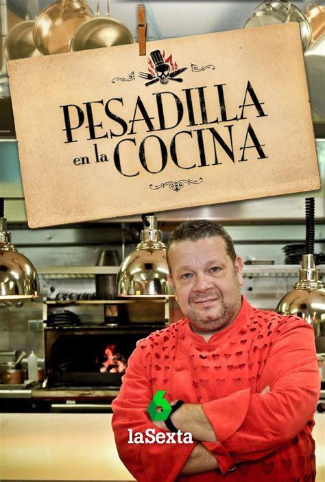 pesadilla en la cocina lasexta ficha programas de - Cocina De Pesadilla
