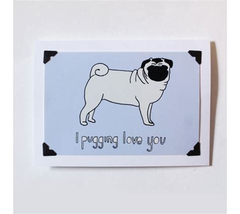 pug say i you i pugging you cards from blogandbuysale