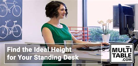 optimal height for standing desk find the ideal height for your standing desk multitable