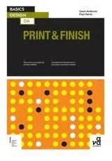 libro basics design print and basics design 06 print and finish basics design gavin ambrose ava publishing