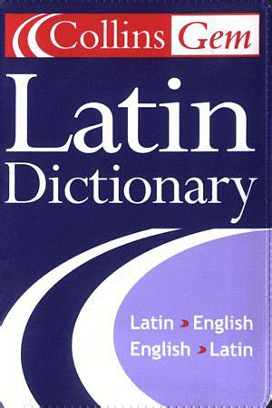 a dictionary of latin opinions on a latin dictionary