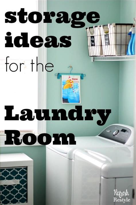 Storage For Small Laundry Room Laundry Room Storage Ideas For Small Rooms Refresh Restyle