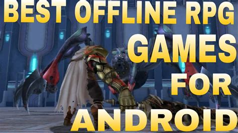 top 10 best offline rpg for android