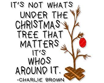 charlie brown christmas its not whats under the tree quote brown tree etsy