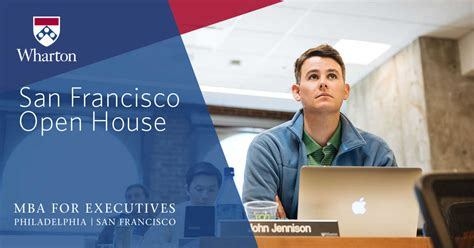 Wharton Executive Mba Sf Schedule by San Francisco Cus Open House Wharton Executive Mba