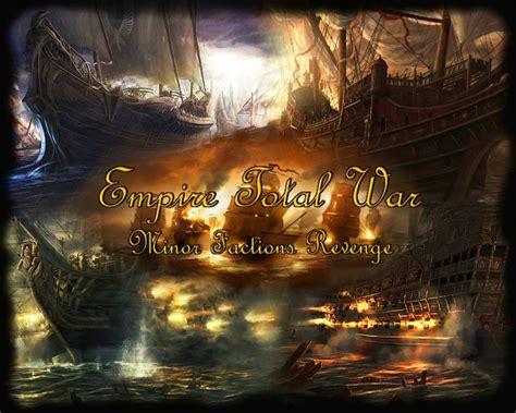 empire total war console mods empire total war minor factions