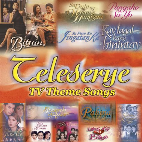 theme songs game teleserye tv theme songs