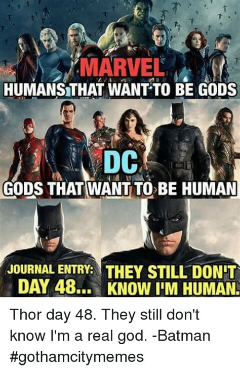 And They Are Still by Marvel Humansthat Want To Be Gods Dc Gods That Want To Be