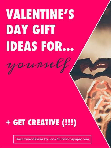 Buy Yourself A Valentines Day Gift At by Valentines Day Gifts For Yourself 2 Foundsomepaper Jpg
