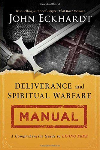 spurgeon on prayer spiritual warfare books deliverance and spiritual warfare manual a comprehensive