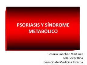 psoriasi interna psoriasis y sindrome metab 243 lico by medicina interna hgua