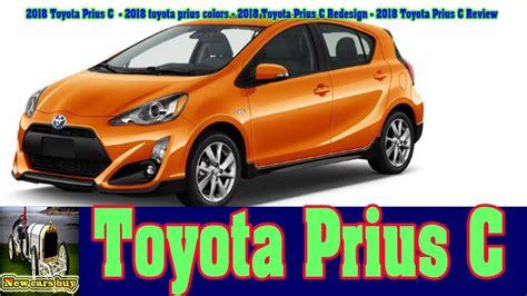 prius colors 2018 toyota prius c 2018 toyota prius colors 2018