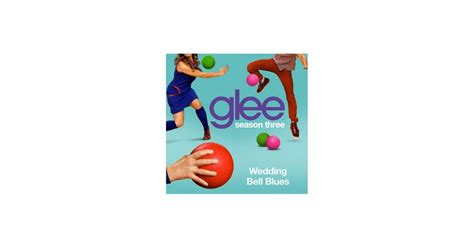 Wedding Bells Audio by Audio De Wedding Bell Blues Version Glee