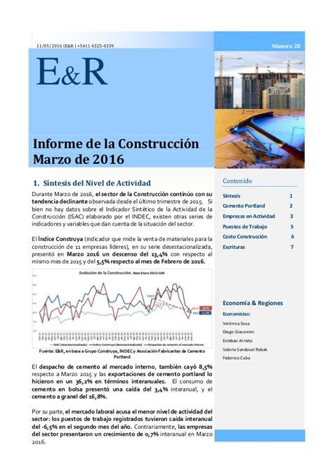 laudo de la condtruccion 2016 informe del sector de la construcci 243 n a marzo de 2016