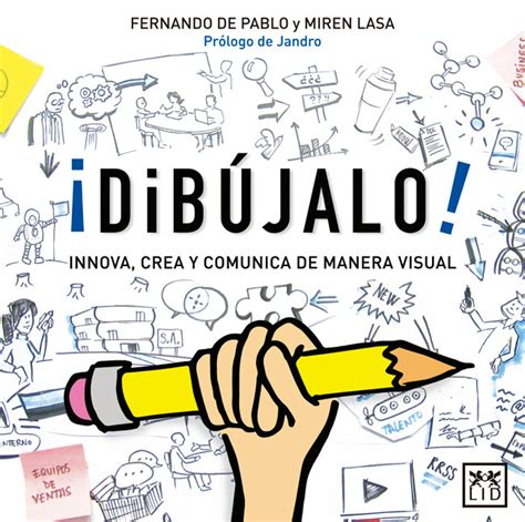 libro thinking visually for illustrators 161 dib 250 jalo nuevo libro sobre visual thinking visual mapping es