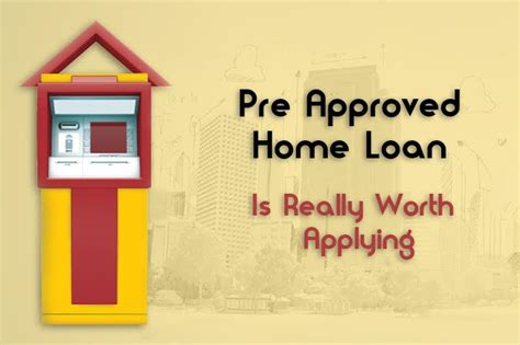 pre approved home loan how it works