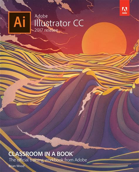 adobe indesign cc classroom in a book 2018 release books adobe illustrator cc classroom in a book 2017 release