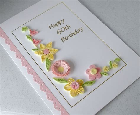 Card Patterns Handmade - quilling 60th birthday card handmade quilled