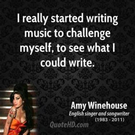 writing house music amy winehouse music quotes quotehd
