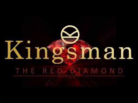 libro kingsman the red diamond kingsman 3 the red diamond trailer fan made youtube