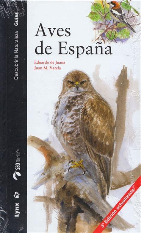 descargar libro e aves de europa todas las librer 237 a desnivel gu 237 a de las aves comunes de espa 241 a vv aa