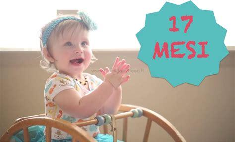 neonato 10 mesi alimentazione neonato 17 mesi sviluppo crescita alimentazioni dei