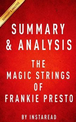 Summary Of And The Magic L by The Magic Strings Of Frankie Presto A Novel By Mitch Albom Summary Analysis By Instaread