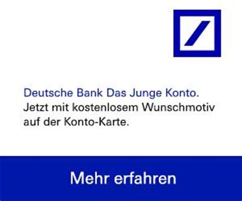 guthabenkonto deutsche bank konto bei der deutschen bank er 246 ffnen deutsche bank