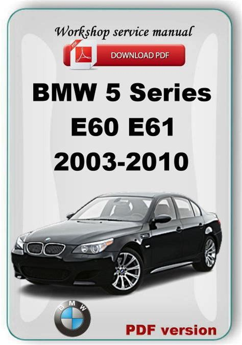 online auto repair manual 2005 bmw 5 series user handbook bmw 5 series e60 e61 2003 2010 factory service repair manual ebay