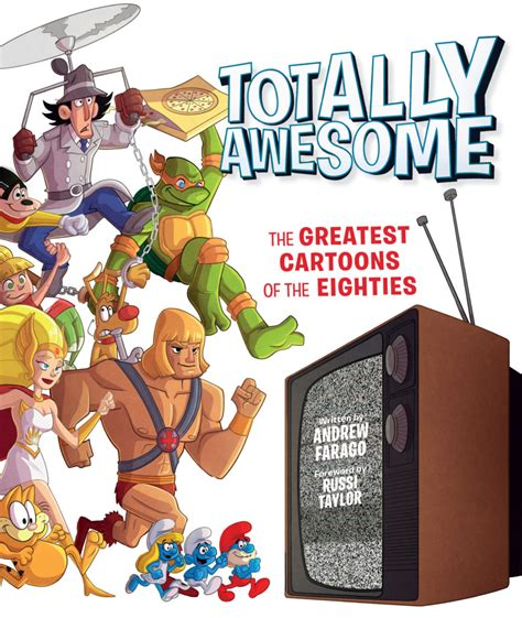totally awesome the greatest of the eighties books revisit inspector gadget turtles and more in