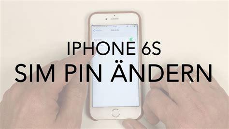 iphone 6 6s sim pin 228 ndern