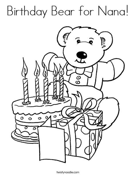 happy birthday coloring pages for nana birthday bear for nana coloring page twisty noodle