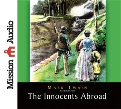 the innocents abroad books listen to innocents abroad by at audiobooks