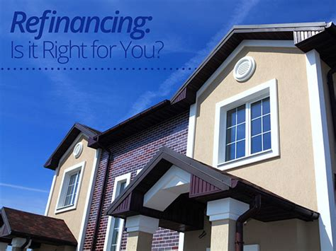 refinancing is it right for me