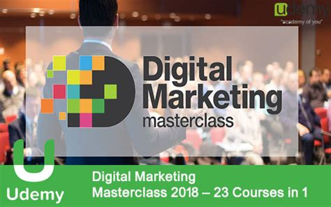 Courses On Marketing 1 by Digital Marketing Masterclass 2018 23 Courses In 1