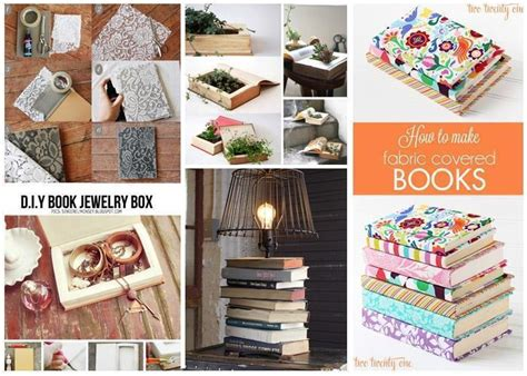 craft projects with books beautiful ways to repurpose books just imagine