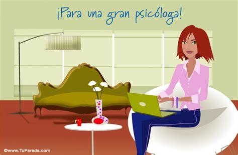 imagenes feliz dia psicologa tarjeta para una gran psic 243 loga profesiones y trabajos