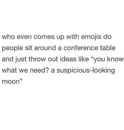 Table Throw Meme - who even comes up with emojis do people sit around a