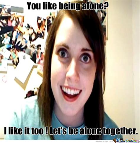 Oag Meme - overly attached girlfriend strikes again by yunoffffuuuu