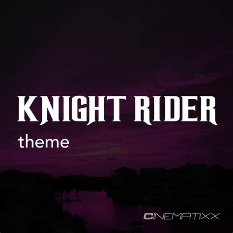 theme music knight rider knight rider theme single