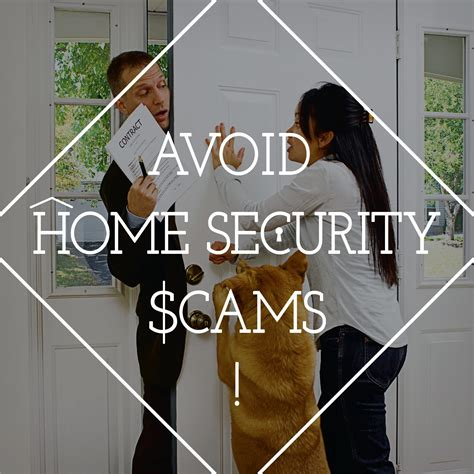 how to avoid home security scams